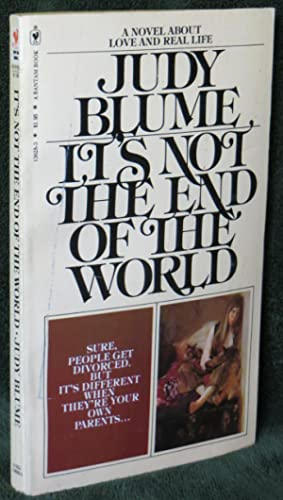 It's Not the End of the World: Blume, Judy