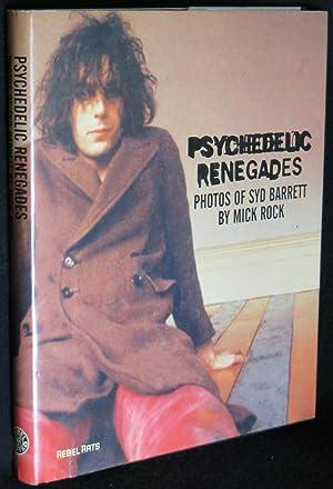 Psychedelic Renegades: Photos of Syd Barrett: Rock, Mick
