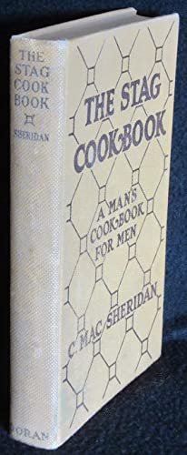The Stag Cook Book: Written for Men by Men