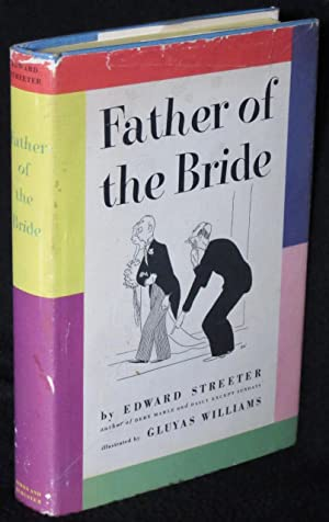 Father of the Bride: Streeter, Edward; illustrated