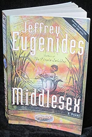 Middlesex: A Novel: Eugenides, Jeffrey