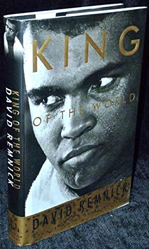 King of the World: Muhammad Ali and: Remnick, David