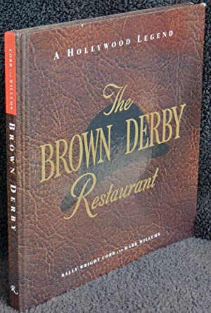 The Brown Derby Restaurant: A Hollywood Legend