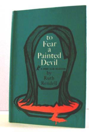 To Fear a Painted Devil: Rendell, Ruth