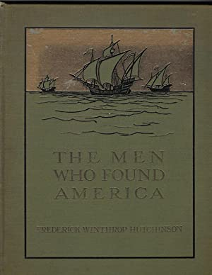 The Men Who Found America