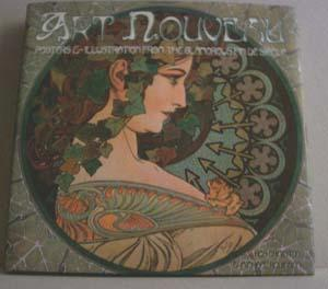 Art Nouveau: Posters & Illustration from the Glamorous Fin De Siecle: Ormiston, Rosalind and ...