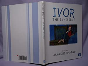 Ivor the Invisible : First printing: Briggs, Raymond