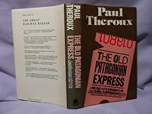 The Old Patagonian Express : By Train: Theroux, Paul