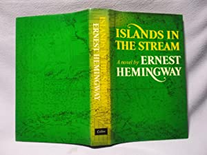 Islands In The Stream : Second printing: Hemingway, Ernest