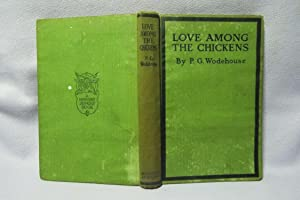 Love Among The Chickens : Second edition: Wodehouse, P. G.