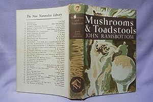 Mushrooms & Toadstools : New Naturalist : Ramsbottom, John