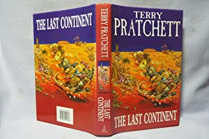 The Last Continent : Signed : First: Pratchett, Terry