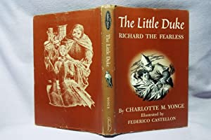 The Little Duke or Richard The Fearless: Yonge, Charlotte M.