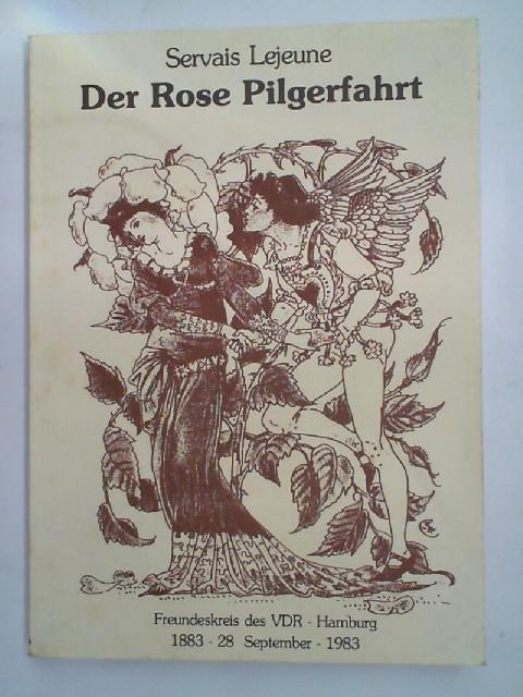 Der Rose Pilgerfahrt