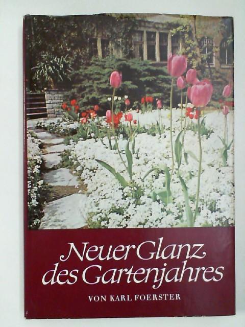 Neuer Glanz des Gartenjahres: Karl Foerster: