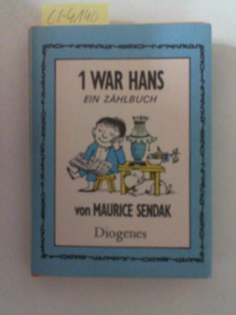 1 war Hans. Ein Zählbuch - Mini: Maurice, Sendak: