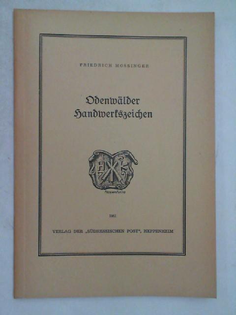 Odenwälder Handwerkszeichen,: Mössinger, Friedrich: