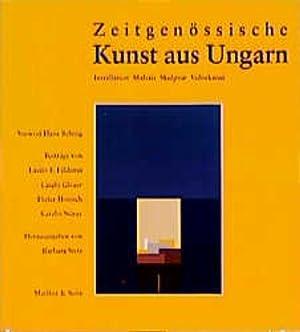 Zeitgenössische Kunst aus Ungarn: Installation, Malerei, Skulptur,: F Földényi, László,