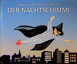 Der Nachtschimmi: Strauss, Gwen und