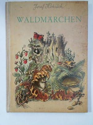 Waldmärchen.: Kozisek, Josef und