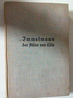 """Immelmann, """"Der Adler von Lille"""".,Eines Fliegers Werdegang: Immelmann, Max:"""