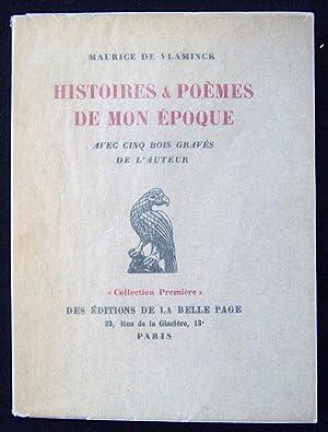 Histoires & Poèmes De Mon Époque: Vlaminck, Maurice de