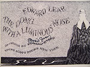 The Dong with a Luminous Nose: Lear, Edward (Gorey, Edward - signed)