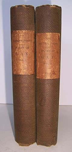 The Poetical Works Of John Gay, With A Life Of The Author By Dr. Johnson, (In Two Volumes Complete)...