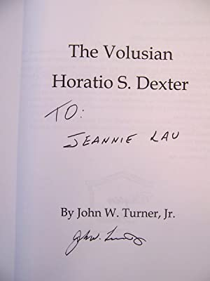 The Volusian, Horatio S. Dexter: Turner, John W. (signed)