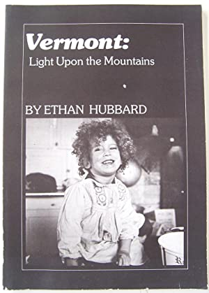 Vermont: Light Upon the Mountain: Hubbard, Ethan