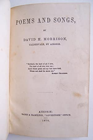 Poems and Songs: David H. Morrison, Caldervale, by Airdrie
