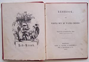 Redbrook; Or, Who'll Buy My Water Cresses: Forrester, Francis