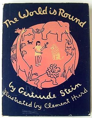 The World Is Round: Stein, Gertrude
