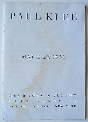 Paul Klee, May 2 - 27, 1950, Bucholz Gallery: Klee, Paul
