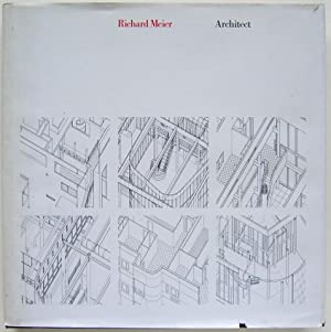 Richard Meier: Architect Buildings and Projects 1966 - 1976: Meier, Richard
