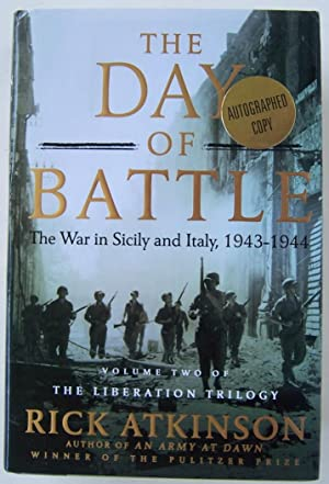 The Day of Battle: The War in Sicily and Italy, 1943-1944 (Volume Two of The Liberation Trilogy): ...