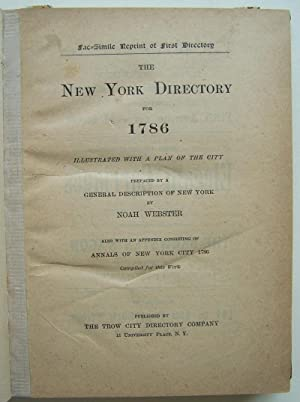 The New York Directory For 1786: Illustrated with a Plan of the City: Webster, Noah