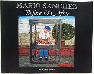 Mario Sanchez Before & After: Nance Frank (signed)