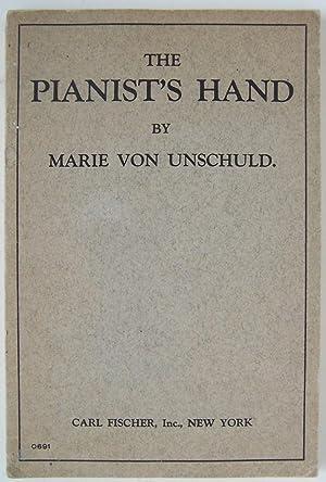 The Pianist's Hand: Unschuld, Marie Von