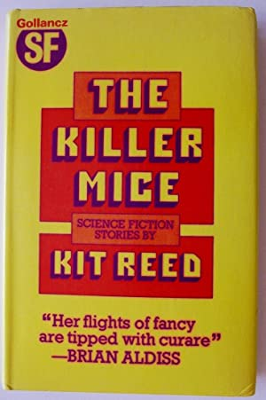 The Killer Mice: Reed, Kit (signed)