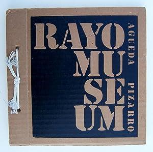 Rayo Museum: Pizarro, Agueda & Omar Rayo