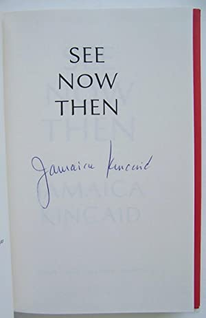 See Now Then: Kincaid, Jamaica (signed)