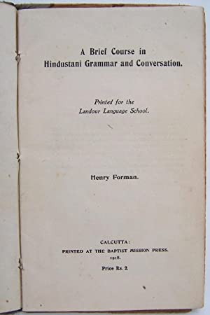A Brief Course In Hindustani Grammar And Conversation: Forman, Henry