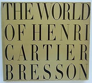 The World Of Henri Cartier Bresson: Bresson, Henri Cartier