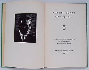 Robert Frost, A Chronological Survey: Frost, Robert