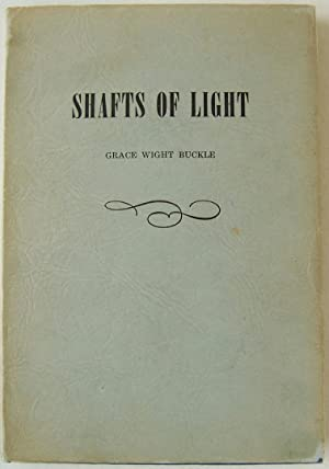 Shafts Of Light: Buckle, Grace Wight