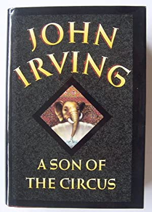 A Son of the Circus: John Irving