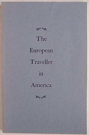The European Traveller in America