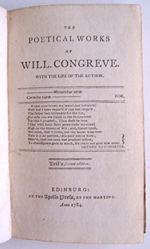 The Poetical Works of Will Congreve. With the life of the author.: Congreve, Will. 1670-1729