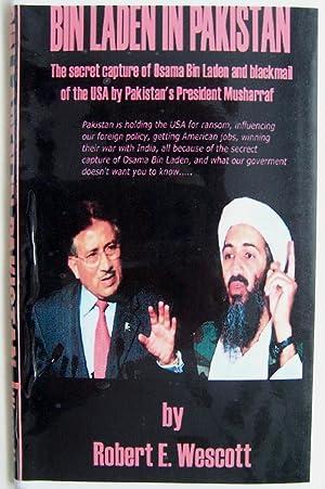 Bin Laden In Pakistan: Wescott, Robert E.